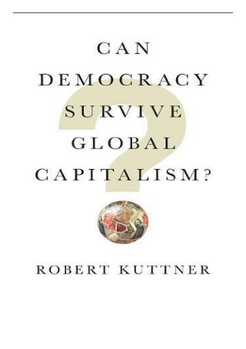 Download PDF Can Democracy Survive Global Capitalism Full Ebook