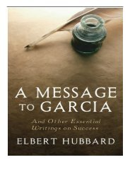 [PDF] A Message to Garcia And Other Essential Writings on Success Full Page