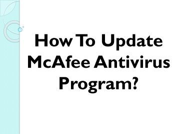 Easy Steps To Update McAfee Antivirus Program