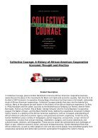 PDF Download Collective Courage A History of African American Cooperative Economic Thought and Practice - Page 3