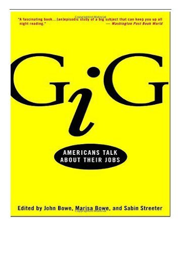 PDF Download Gig Americans Talk About Their Jobs Full Books