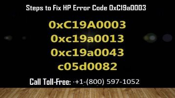 1-800-597-1052 How To Fix HP Error Code OxC19a0003