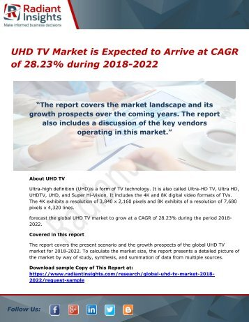UHD TV Market is Expected to Arrive at CAGR of 28.23% during 2018-2022