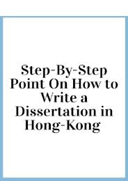 Step-By-Step Point On How to Write a Dissertation in Hong-Kong
