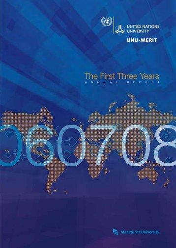 The First Three Years - UNU-Merit - United Nations University