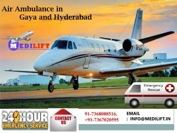 Hire Quick Booking Emergency Medical ICU Air ambulance in Gaya and Hyderabad