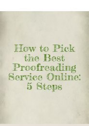 How to Pick the Best Proofreading Service Online: 5 Steps