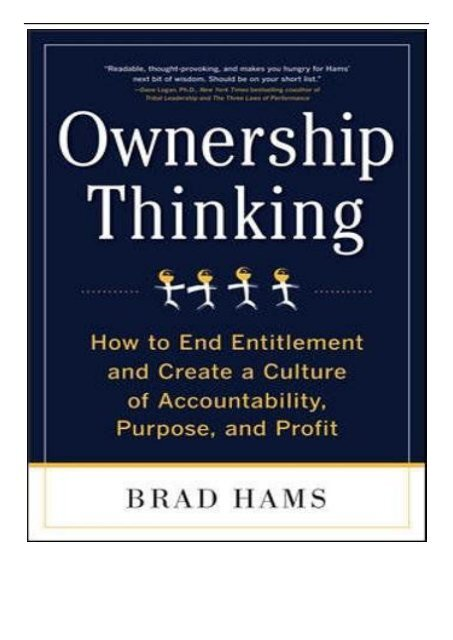 [PDF] Ownership Thinking How to End Entitlement and Create a Culture of Accountability Purpose and Profit