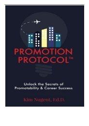 [PDF] Promotion Protocol Unlock the Secrets of Promotability  Career Success Full Books