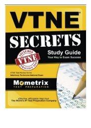 Download PDF VTNE Secrets Study Guide VTNE Test Review for the Veterinary Technician National Exam Full