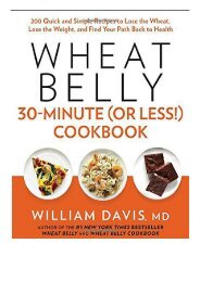 Download PDF Wheat Belly 30-Minute Or Less! Cookbook Full Online