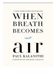 Download PDF When Breath Becomes Air Full Ebook