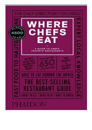 Download PDF Where Chefs Eat A Guide to Chefs' Favorite Restaurants Third Edition Full ePub