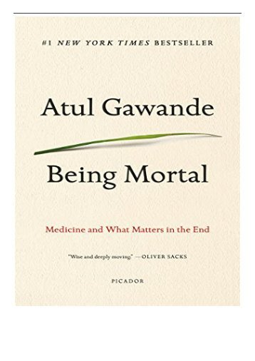 [PDF] Being Mortal Medicine and What Matters in the End Full Books