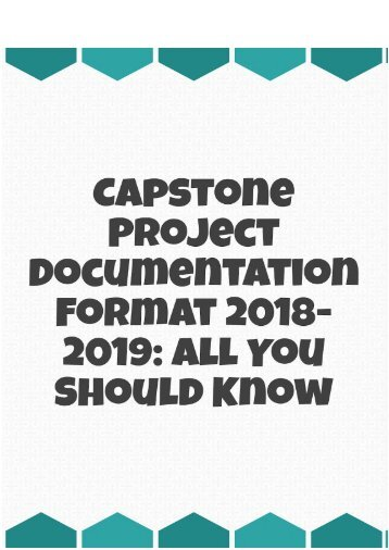 Capstone Project Documentation Format 2018-2019: All You Should Know