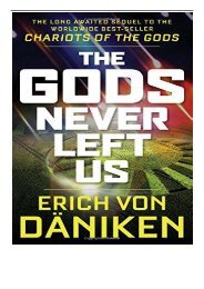[PDF] Download The Gods Never Left Us The Long Awaited Sequel to the Worldwide Best-Seller Chariots