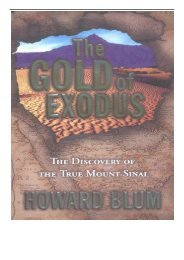 [PDF] Download The Gold of Exodus The Discovery of the True Mount Sinai Full Ebook