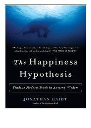 [PDF] Download The Happiness Hypothesis Finding Modern Truth in Ancient Wisdom Full Ebook