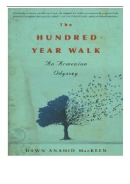 [PDF] Download The Hundred-Year Walk An Armenian Odyssey Full Books