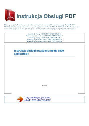5800 xpressmusic - INSTRUKCJA OBSLUGI PDF: Instrukcje obsługi