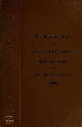 Die Entwickelung der geographischen Lehrmethoden im XVIII. und ...