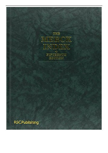 eBook The Merck Index An Encyclopedia of Chemicals Drugs and Biologicals Free eBook