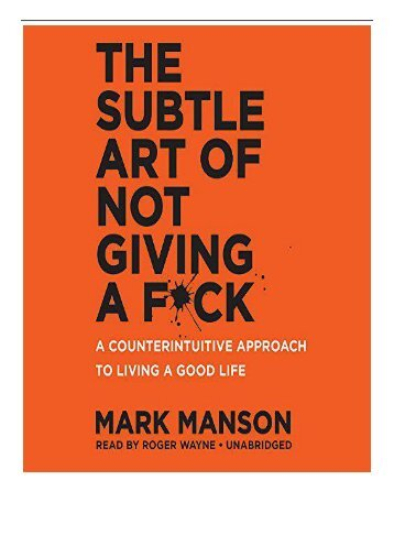 eBook The Subtle Art of Not Giving A F Ck A Counterintuitive Approach to Living a Good Life Free books