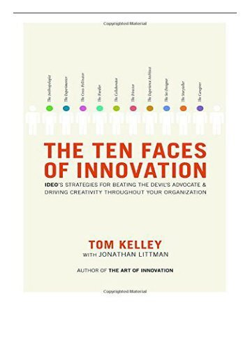 eBook The Ten Faces of Innovation Ideo's Strategies for Beating the Devil's Advocate and Driving Creativity