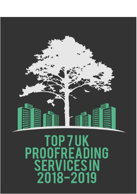 TOP 7 UK Proofreading Services in 2018-2019
