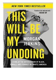 eBook This Will Be My Undoing Living at the Intersection of Black Female and Feminist in White America