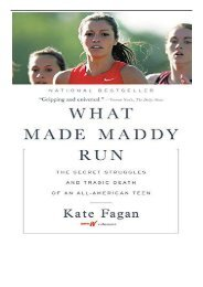 eBook What Made Maddy Run The Secret Struggles and Tragic Death of an All-American Teen Free books