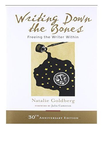 eBook Writing Down the Bones Freeing the Writer Within Free online