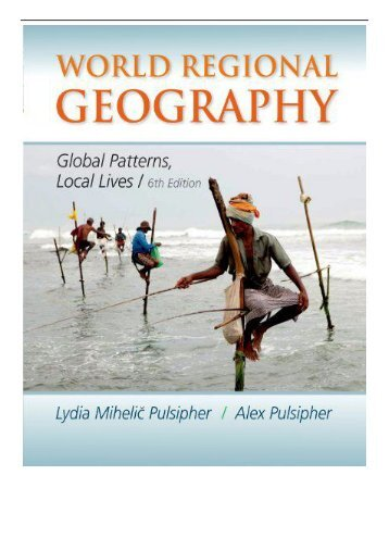 eBook World Regional Geography Global Patterns Local Lives Free online