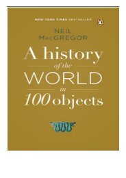 PDF Download A History of the World in 100 Objects Free online