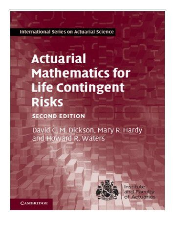 PDF Download Actuarial Mathematics for Life Contingent Risks International Series on Actuarial Science
