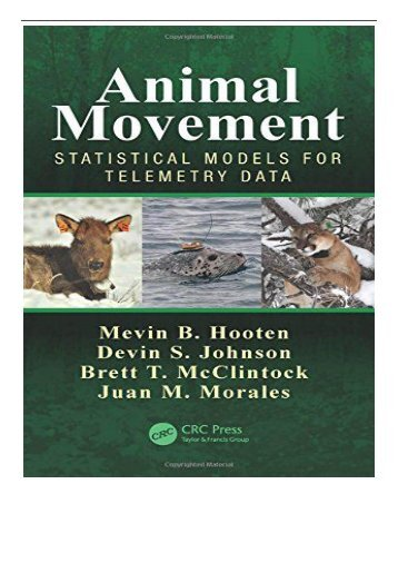 PDF Download Animal Movement Statistical Models for Telemetry Data Free online