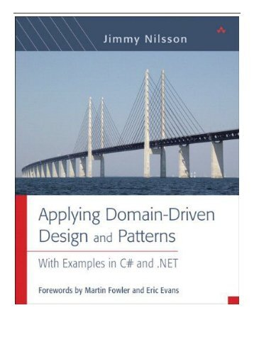 PDF Download Applying Domain-Driven Design and Patterns With Examples in C# and .NET Free books