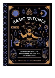 PDF Download Basic Witches How to Summon Success Banish Drama and Raise Hell with Your Coven Free eBook