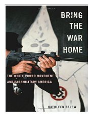 PDF Download Bring the War Home The White Power Movement and Paramilitary America Free books