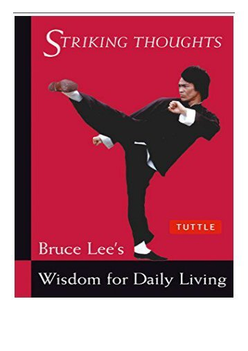 PDF Download Bruce Lee Striking Thoughts Bruce Lee's Wisdom for Daily Living The Bruce Lee Library Free