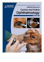 PDF Download BSAVA Manual of Canine and Feline Ophthalmology BSAVA British Small Animal Veterinary Association