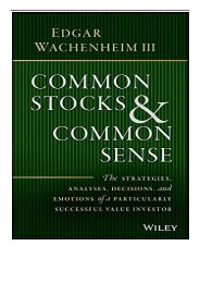 PDF Download Common Stocks and Common Sense The Strategies Analyses Decisions and Emotions of a Particularly