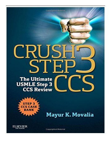 PDF Download Crush Step 3 CCS The Ultimate USMLE Step 3 CCS Review 1e Free online