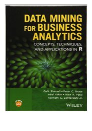 PDF Download Data Mining for Business Analytics Concepts Techniques and Applications in R Free online