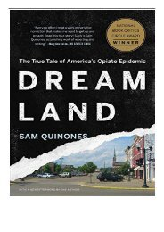 PDF Download Dreamland The True Tale of America's Opiate Epidemic Free books