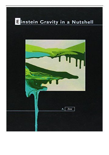 PDF Download Einstein Gravity in a Nutshell Free online