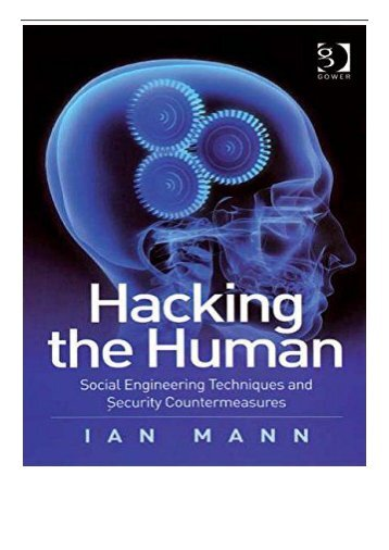 PDF Download Hacking the Human Social Engineering Techniques and Security Countermeasures Free books