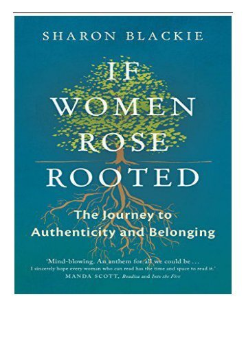 PDF Download If Women Rose Rooted  A Journey to Authenticity and Belonging Free eBook
