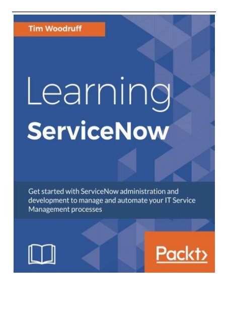 PDF Download Learning ServiceNow Get started with ServiceNow
