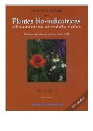 PDF Download L'encyclopédie des Plantes bio-indicatrices alimentaires et médicinales  Guide de diagnostic